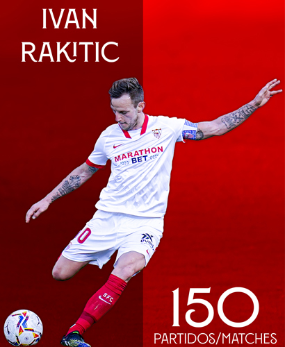 RAKITIĆ: 150 LEAGUE GAMES IN SEVILLA COLOURS