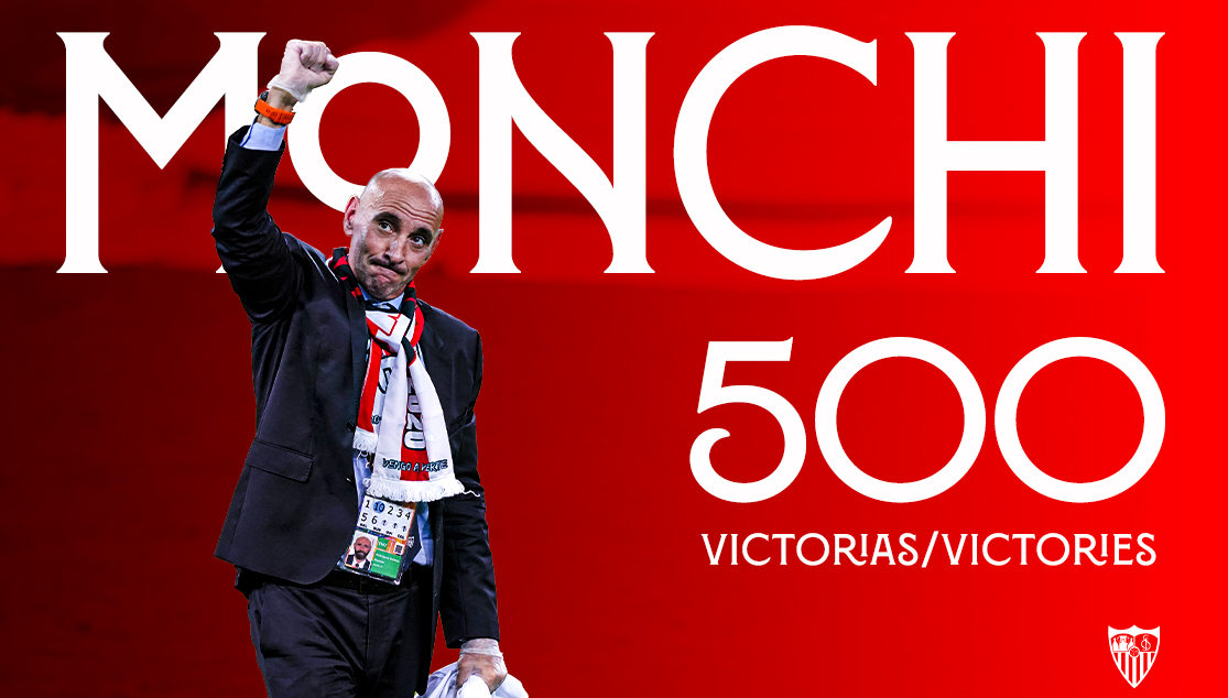 Monchi, 500 wins as Sporting Director
