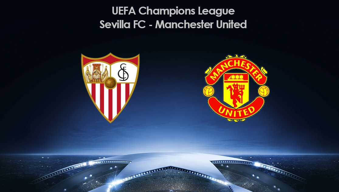 SEVILLA FC TO FACE MANCHESTER UNITED IN CHAMPIONS LEAGUE ...