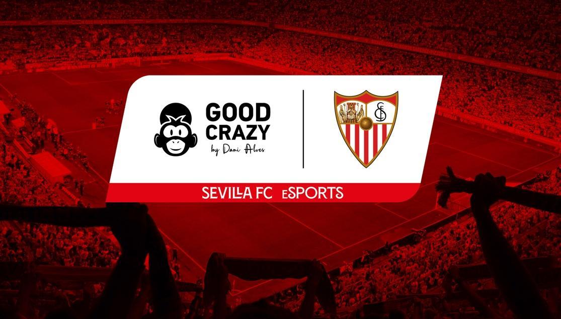Acuerdo entre Good Crazy y el Sevilla FC eSports