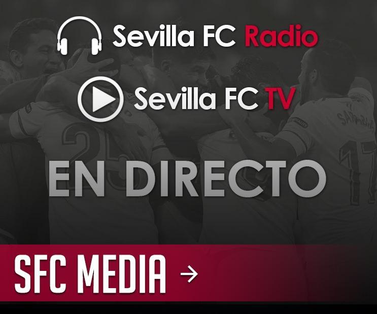 Accede a la radio y la televisión online en directo del Sevilla Fútbol Club